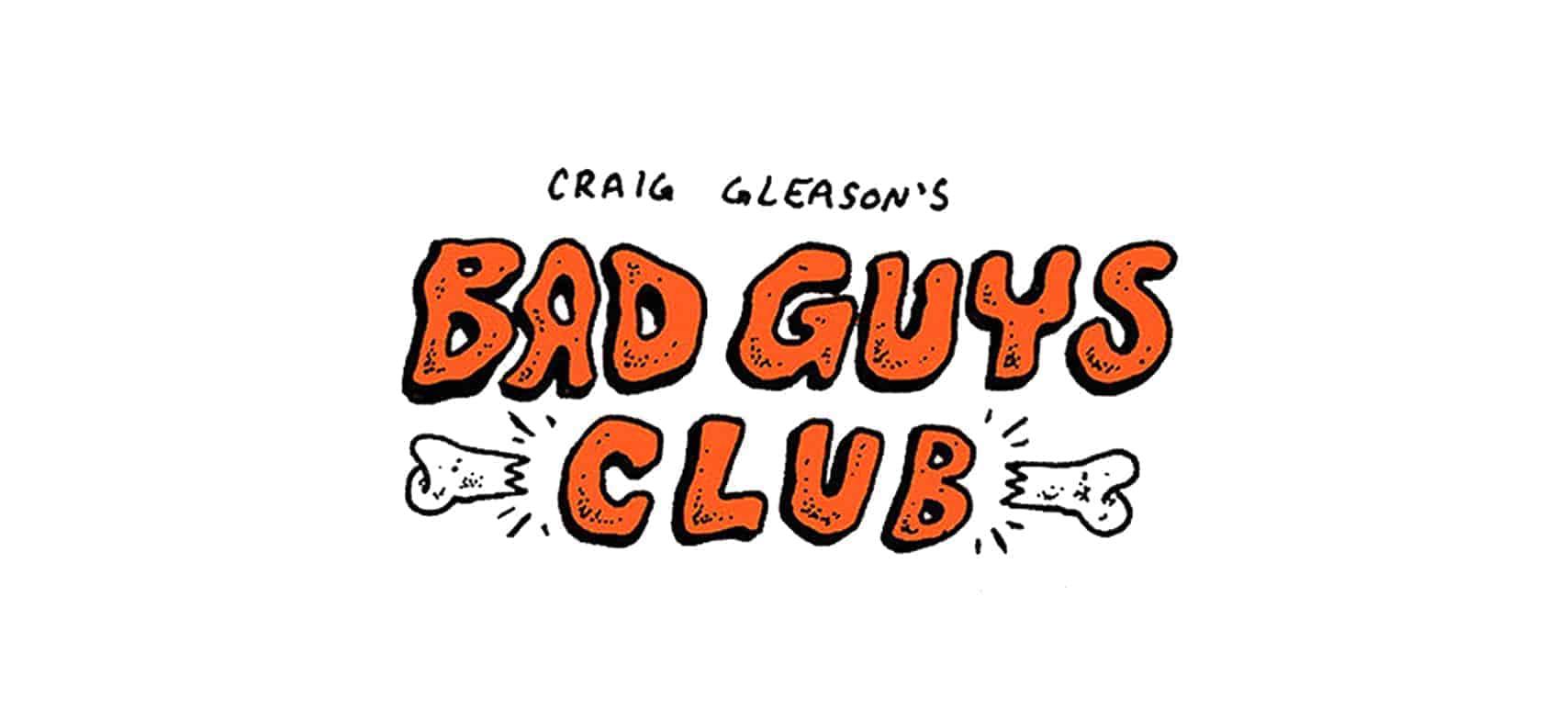 3D Bad Guys Club