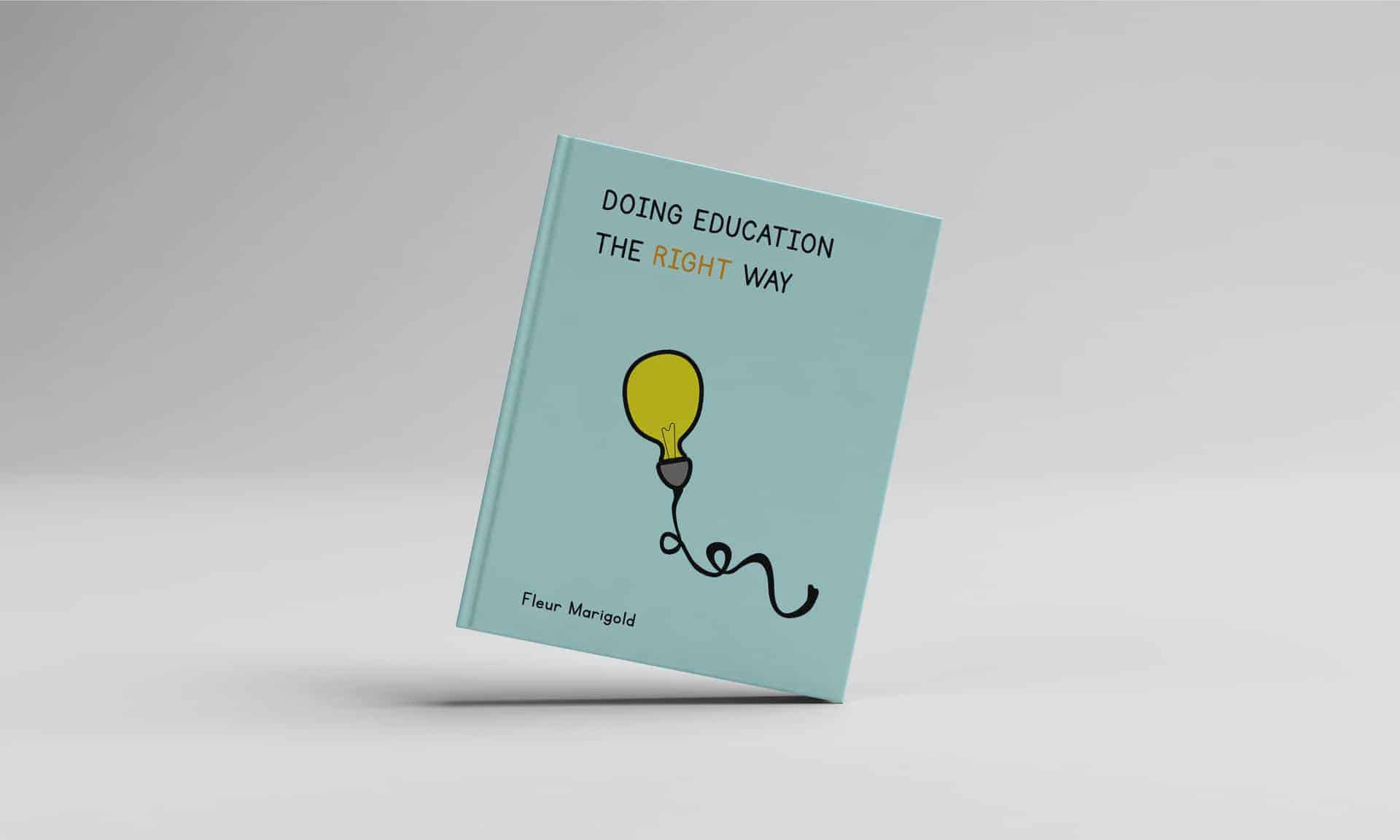 Doing Education The Right Way - Book Cover